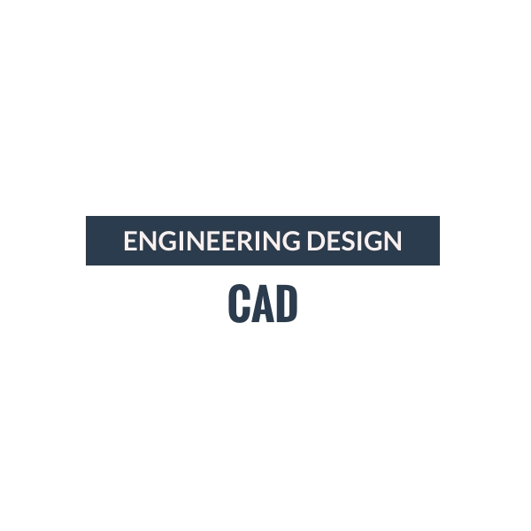 CAD - Engineering Design