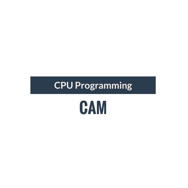 CAM - CPU Programming
